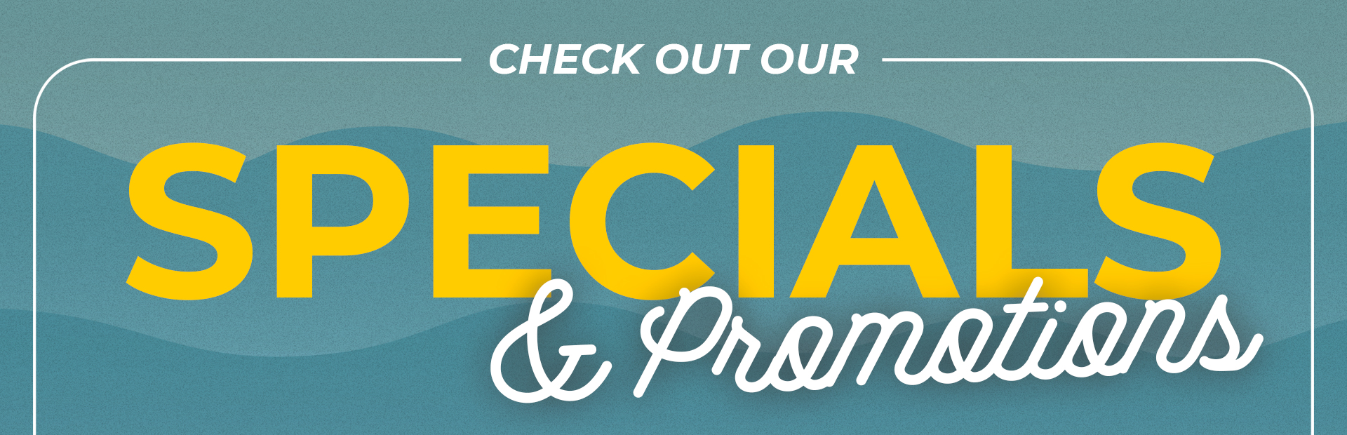 Special & Promotions